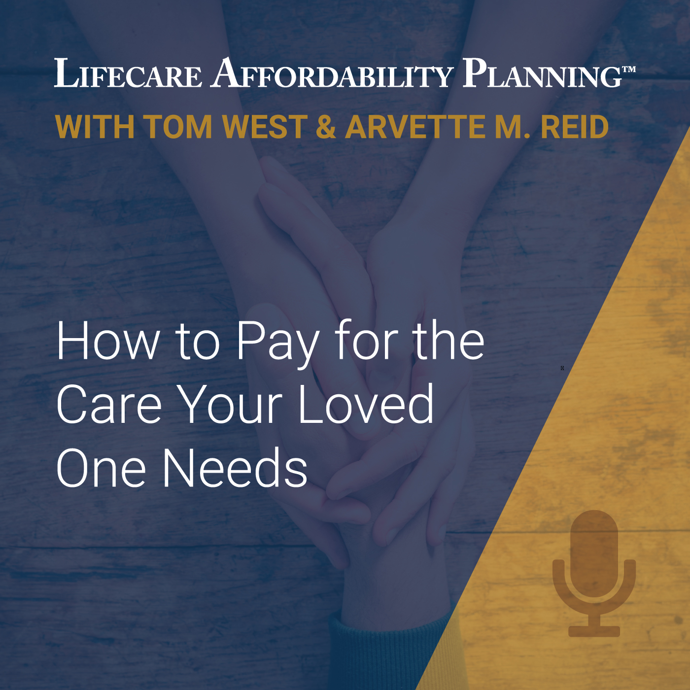 Lifecare Affordability Planning | Listen via Stitcher for